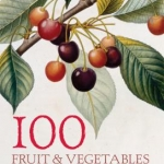 100 Fruit & Vegetables - One Hundred Postcards from the RHS