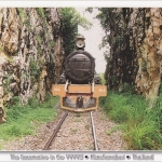 โปสการ์ด หัวรถจักรสมัยสงครามโลกครั้งที่สอง จังหวัดกาญจนบุรี /หัวรถจักร/รางรถไฟ