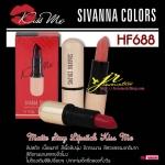 ซีเวียน่า คัลเลอร์ส แมทท์ สเตย์ ลิปสติก คิส มี / Sivanna Colors Matte Stay Lipstick Kiss Me HF688 ปลอกทองตัวฮิต 4 g.