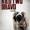 Kajaki Kilo Two Bravo / ฝ่านรกคาจากิ (บรรยายไทยเท่านั้น)