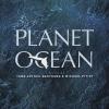 Planet Ocean : สำรวจโลกมหาสมุทร