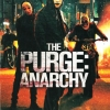 The Purge 2 : Anarchy / เดอะเพิร์จ 2 คืนอำมหิต : คืนล่าฆ่าไม่ผิด