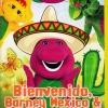 Barney: Bienvenido, Barney Mexico & Big Brother Rusty China / ยินดีต้อนรับสู่เม็กซิโกและรัสตี้พี่ชายที่แสนดี