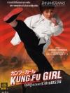 Kung Fu Girl : กังฟูสาวเตะสะท้านทรวง