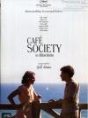 Cafe Society / ณ ที่นั่นเรารักกัน