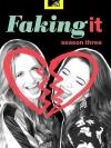 Faking It season 3 (บรรยายไทย 1 แผ่นจบ)