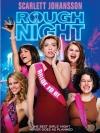 Rough Night / ปาร์ตี้ ชะนีป่วน