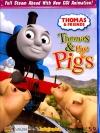 Thomas & Friends: Thomas & The Pigs-โธมัสยอดหัวรถจักร ตอน โธมัสกับลูกหมู