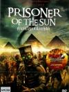 Prisoner Of The Sun / คำสาปสุสานไอยคุปต์