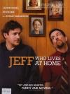 Jeff Who Lives At Home / เจฟฟ์…หนุ่มใหญ่หัวใจเพิ่งโต