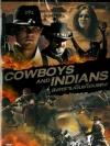 Cowboys And Indians / สงครามอินเดียนแดง