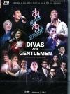 The Divas & Gentlemen : สุดสุด คอนเสิร์ต ตอน ดีว่าส์ แอนด์ เจนเทิลเมิน