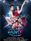 Slam Dance ทุ่มฝันสนั่นฟลอร์ (มาร์ช จุฑาวุฒิ + ใบเฟิร์น พิมพ์ชนก) === 2 แผ่นจบ