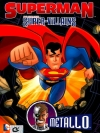 Superman Super-Villains: Metallo / ซูเปอร์แมน กับสุดยอดวายร้าย: เมทัลโล
