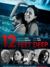 12 Feet Deep / ถูกขังตายอยู่ใต้สระน้ำ