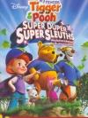 My Friends Tigger & Pooh: Super Duper Super Sleuths - เพื่อนฉันทิกเกอร์และพูห์ ตอน พลังซูเปอร์นักสืบทีเด็ด