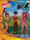 Mia & Me ผจญภัยสุดขอบฟ้า Vol.7 ศึกหน้าผา แห่งลม