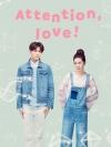 Attention Love (บรรยายไทย 4 แผ่นจบ + แถมปกฟรี)