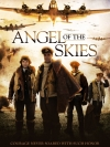 Angel Of The Skies / ภารกิจพิชิตนาซี
