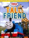 Thomas & Friends : Thomas' Tall Friend - โธมัสยอดหัวรถจักร ตอน เพื่อนตัวสูงของโธมัส