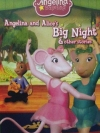 Angelina And Alice's Big Night And Other Stories