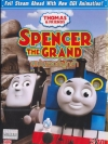 Thomas & Friends: Spencer The Grand - โธมัสยอดหัวรถจักร ตอน สเปนเซอร์ผู้กล้า