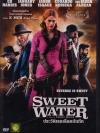 Sweetwater / ประวัติเธอเลือดบันทึก
