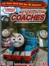 Thomas & Friends Vol.83 : Not So Slow Coaches / โธมัสยอดหัวรถจักร ชุดที่ 83 : โธมัสจ้าวแห่งความเร็ว