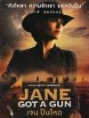 Jane Got A Gun / เจน ปืนโหด
