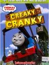 Thomas & Friends: Creaky Cranky : โธมัสยอดหัวรถจักร ตอน แคร้งกี้รับคำท้า