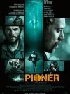 Pioneer / มฤตยูลับใต้โลก