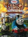 Thomas & Friends : King Of The Rails / โธมัสยอดหัวรถจักร ตอน วีรบุรุษเจ้ารถไฟ