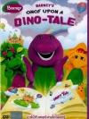 Barney : Once Upon a Dino Tale / บาร์นี ตอน บาร์นีกับเทพนิยายไดโนเสาร์