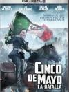 Cinco de Mayo, La Batalla / สมรภูมิเดือดเลือดล้างแผ่นดิน สำเนา