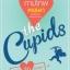 the Cupids บริษัทรักอุตลุด : กามเทพหรรษา thumbnail 1